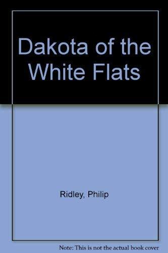 9780001841789: Dakota of the White Flats