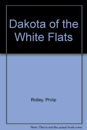 9780001841789: Dakota of the White Flats