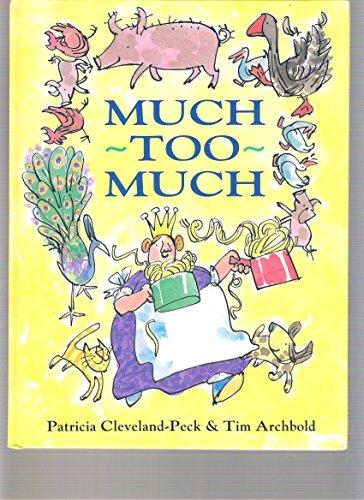 9780001841857: Much Too Much