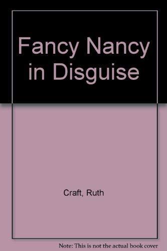 9780001842496: Fancy Nancy in Disguise