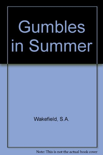 Gumbles in Summer (0001843672) by S.A. Wakefield