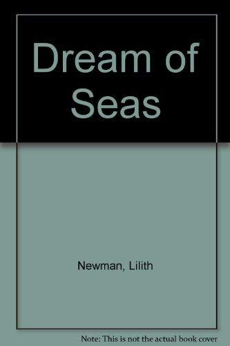 9780001843721: Dream of Seas