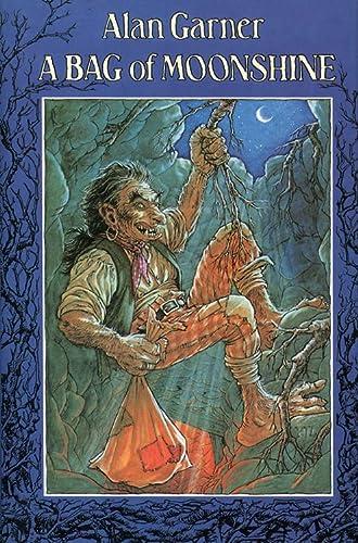 9780001844032: A Bag of Moonshine by Alan Garner