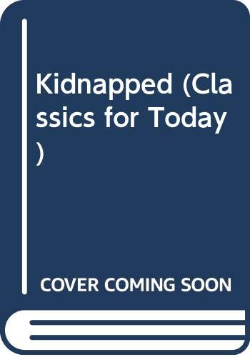 9780001844124: Kidnapped (Classics for Today)