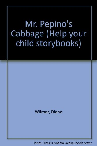 9780001844292: Mr. Pepino's Cabbage (Help your child storybooks)