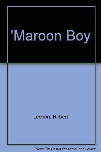 9780001845152: Maroon Boy