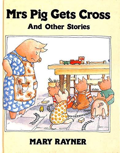 9780001845329: Mrs. Pig Gets Cross