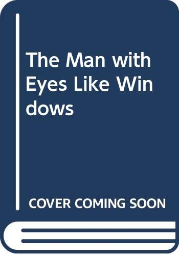 9780001845466: The Man with Eyes Like Windows