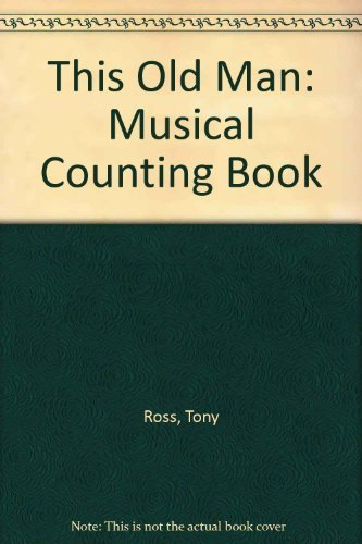 9780001845596: This Old Man: Musical Counting Book