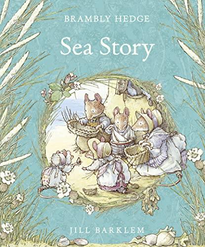 9780001845633: Sea Story (Brambly Hedge)
