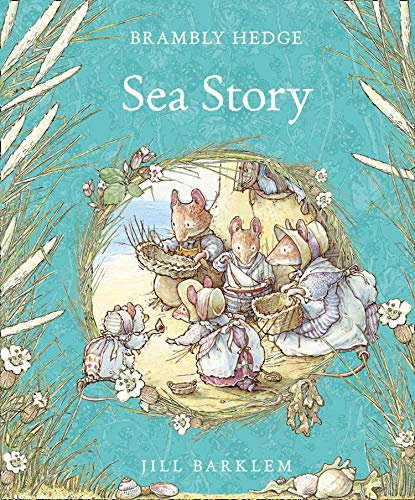 9780001845633: Sea Story (Brambly Hedge)
