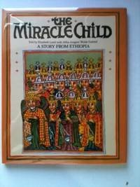 9780001846470: The Miracle Child: Story from Ethiopia
