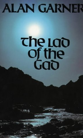9780001847118: The Lad Of The Gad