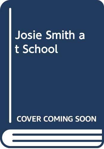 9780001847347: Josie Smith at School