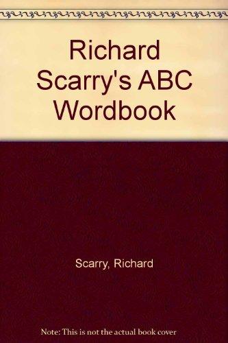 9780001847354: Richard Scarry's ABC Wordbook