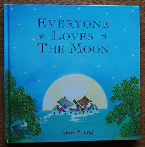 9780001847415: EVERYONE LOVES THE MOON:
