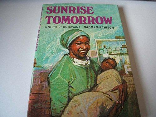 9780001847705: Sunrise Tomorrow