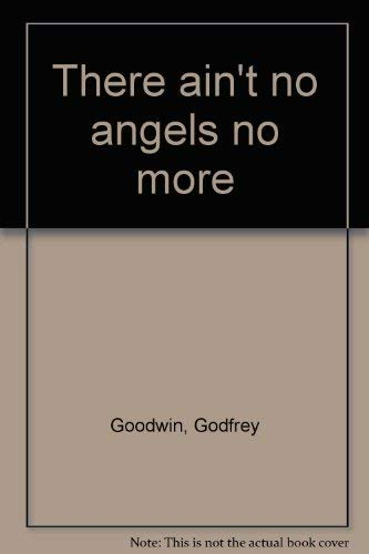 9780001848375: There Ain't No Angels No More