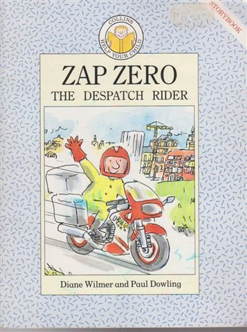 9780001848788: Zap Zero the Despatch Rider (Help your child storybooks)