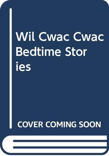 9780001849518: Wil Cwac Cwac Bedtime Stories