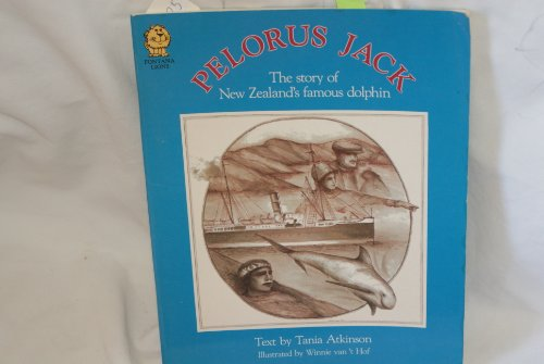 9780001849891: Pelorus Jack : The Story of New Zealand's Famous Dolphin