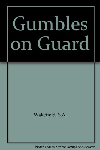 9780001850064: Gumbles on Guard