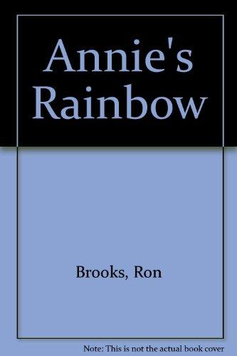 9780001850149: Annie's Rainbow