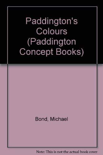 9780001851214: Paddington's Colours (Paddington Concept Books)