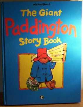 9780001851276: THE GIANT PADDINGTON STORY BOOK