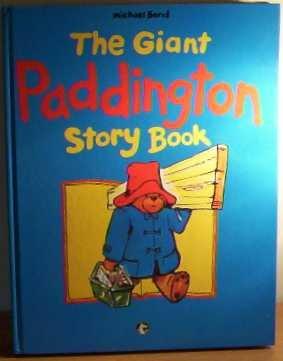 9780001851276: THE GIANT PADDINGTON STORY BOOK