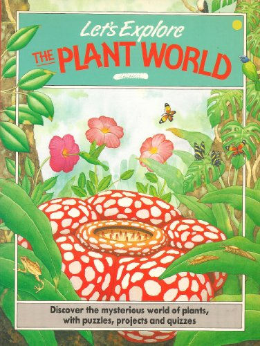 9780001853225: The Plant World (Let's Explore)