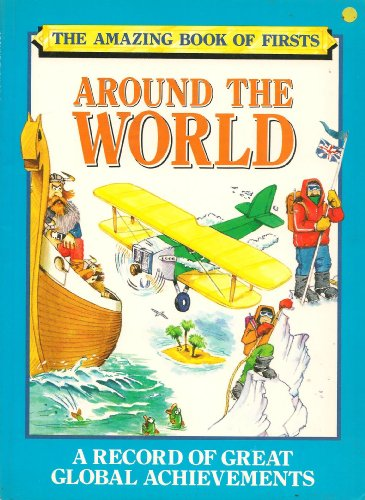9780001853515: Around the World (Amazing Book of Firsts)
