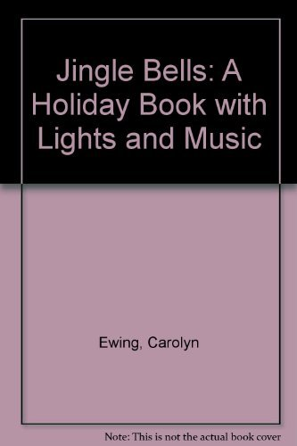 9780001853614: Jingle bells: a holiday book with lights and music