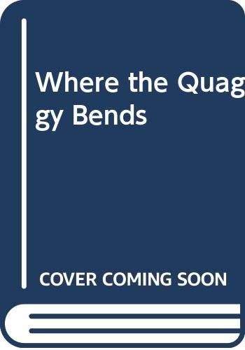 9780001854178: Where the Quaggy Bends