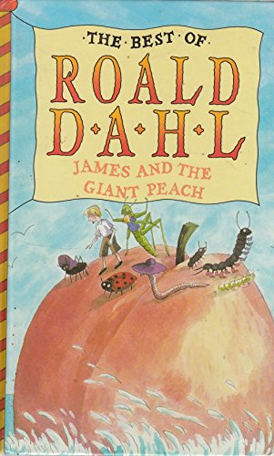 9780001854321: JAMES AND THE GIANT PEACH (THE BEST OF ROALD DAHL)