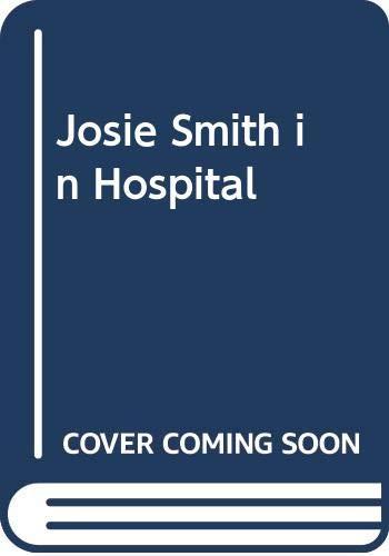 9780001855076: Josie Smith in Hospital
