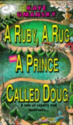 9780001856011: Ruby, a Rug and a Prince Called Doug