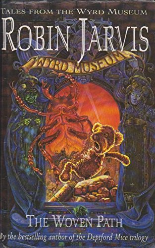 9780001856134: The Woven Path (Tales from the Wyrd Museum)