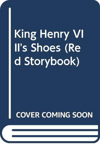 9780001856219: King Henry VIII's Shoes (Red Storybook)