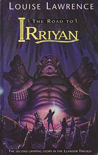 9780001856233: The Road to Irriyan (Llandor trilogy)