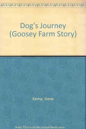 9780001856301: Dog's Journey (Goosey Farm Story)