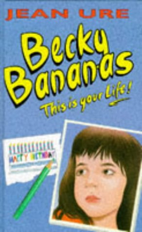 9780001856387: Becky Bananas: This is Your Life!