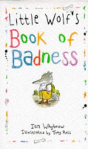 9780001856455: Little Wolf's Book Of Badness