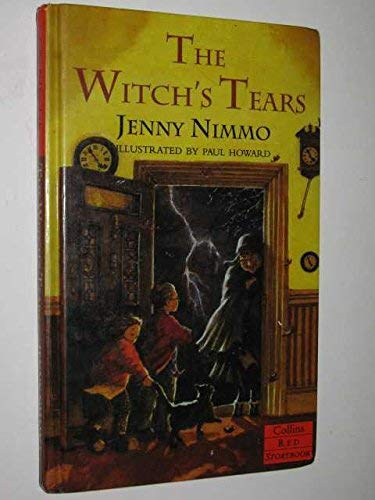The Witch's Tears (Red Storybook) (0001856499) by Nimmo, Jenny