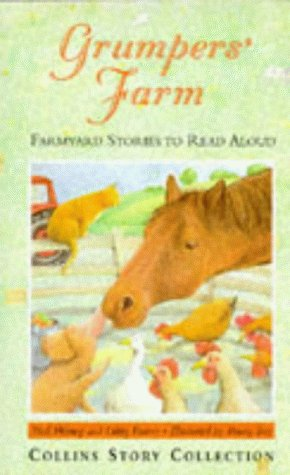 9780001856585: Grumpers' Farm: Farmyard Stories to Read Aloud (Collins Story Collection)