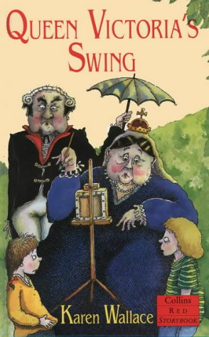 9780001856639: Queen Victoria's Swing (Red Storybook)
