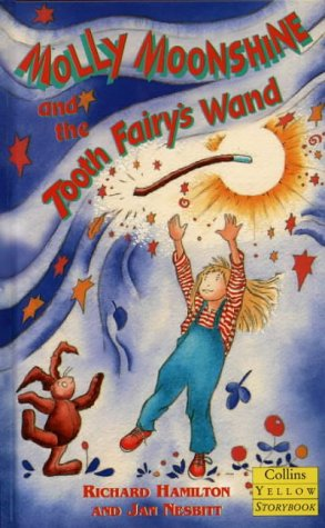 9780001856691: Molly Moonshine and the Tooth Fairy's Wand (Collins Yellow Storybooks)
