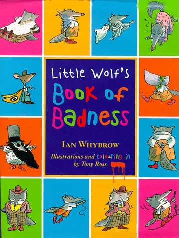 9780001857254: Little Wolf's Book of Badness: Colour Edition