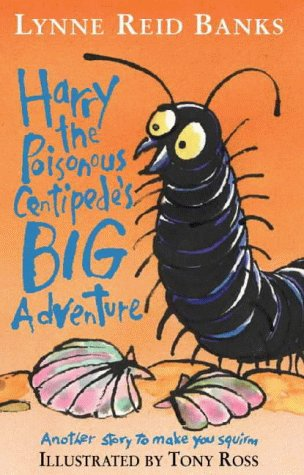 9780001857469: Harry the Poisonous Centipede's Big Adventure