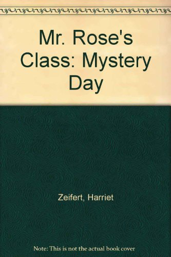 9780001900103: Mystery Day - Mr. Rose's Class
